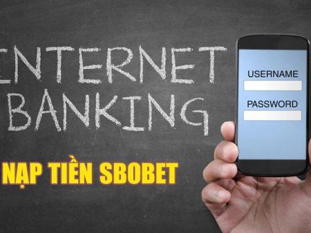Nạp tiền SBOBET – Cách nạp đơn giản, dễ thực hiện